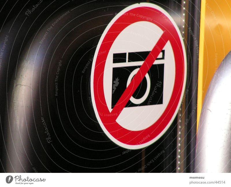 jetzt erst recht... Fotografie Schilder & Markierungen Industrie Fotokamera Etikett Verbote Fotografieren