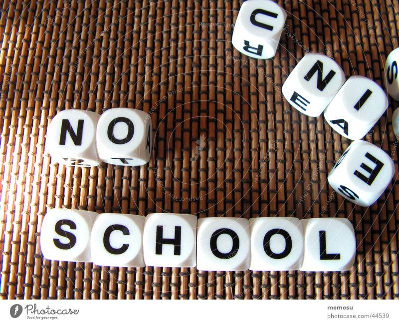 ...nie mehr schule Spielen Wort Buchstaben Freizeit & Hobby Schule school no Würfel