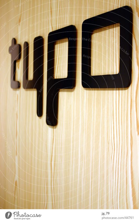 typokiefer: Bleisatz is out! Holz verrückt Schriftzeichen Buchstaben Typographie Schrank Mitteilung Kiefer Fototechnik
