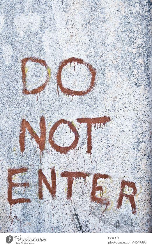 kein eingang Mauer Wand bedrohlich dunkel gruselig Verbote Verbotsschild Eingang privat Privatsphäre Warnung Hinweis Hinweisschild Schriftzeichen rot Blut