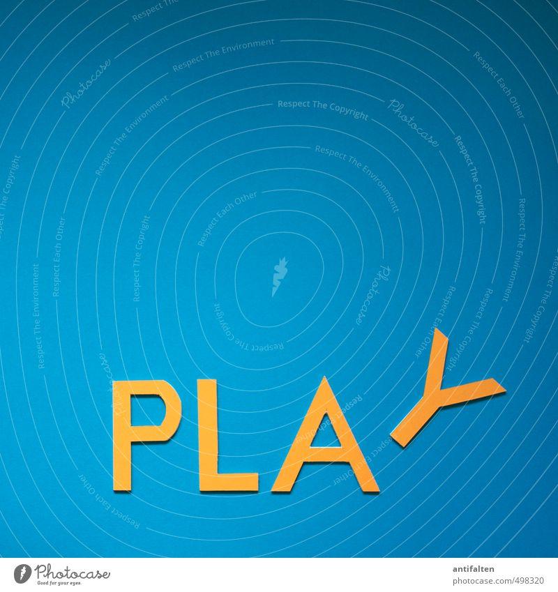 PLAY blau Freude Gefühle Sport lustig Spielen Glück liegen Kunst Freizeit & Hobby orange Schriftzeichen Fröhlichkeit ästhetisch Papier Lebensfreude