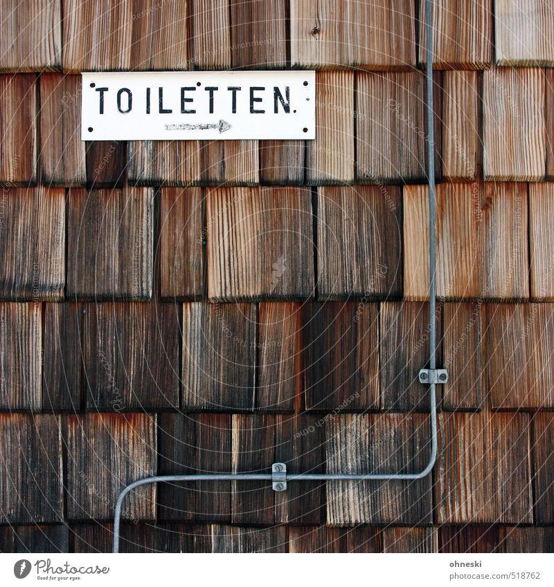 Guten Morgen Hütte Gebäude Fassade Holzwand Leitung Schriftzeichen Schilder & Markierungen Hinweisschild Warnschild Freude Vergänglichkeit verlieren Toilette