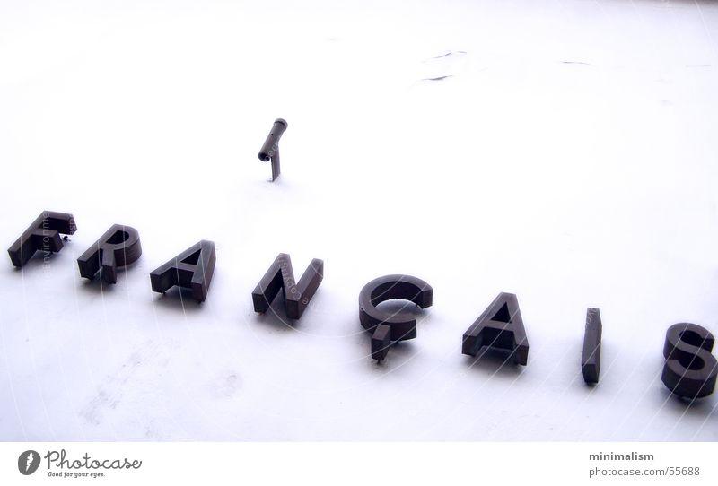 é Frankreich Institut Français Köln sehr wenige Typographie Buchstaben weiß francais france minimalism mnml typography Schriftzeichen white