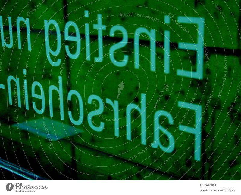 FahrscheinBitte Schriftzeichen Dinge U-Bahn