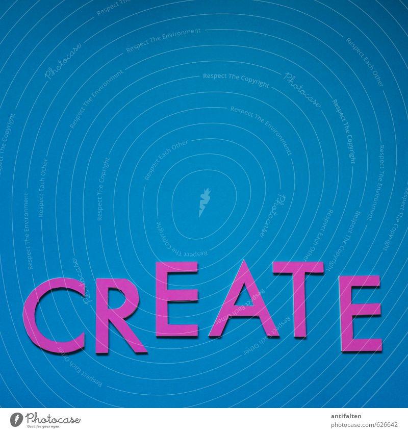 CREATE blau Freude liegen rosa Freizeit & Hobby Design Schriftzeichen ästhetisch Fröhlichkeit Kreativität Papier Lebensfreude Idee violett Leidenschaft türkis