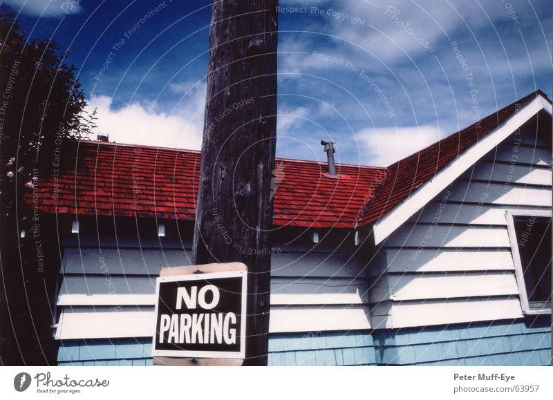 No Parking Himmel Sommer Ferien & Urlaub & Reisen Haus Wohnung Wind Dach Hütte Kanada Norden Holzhaus