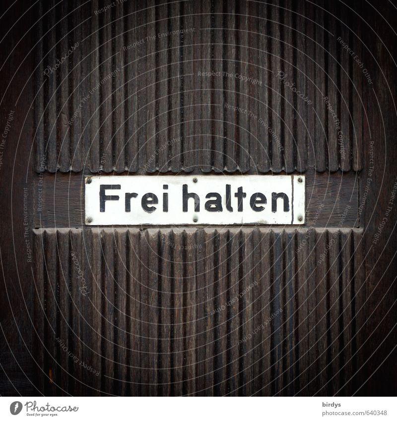 Auf jeden Fall Schriftzeichen Schilder & Markierungen Hinweisschild Warnschild authentisch frei Originalität positiv Sicherheit Freiheit Freiraum Nostalgie alt