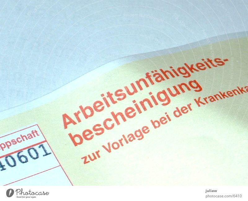 ::: out of order ::: Krankheit Arzt Urkunde arbeitgeber attest arbeitsunfähig