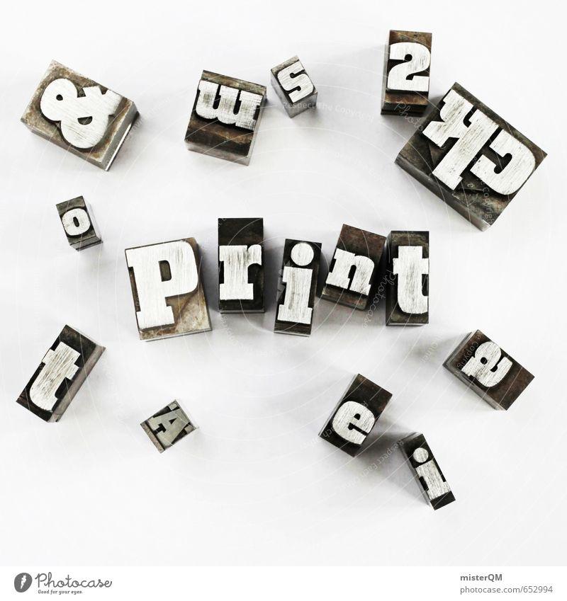print it. Lifestyle Stil Design Freizeit & Hobby Kunst ästhetisch Kreativität Idee Printmedien Druckerzeugnisse Druckerei Druckmaschine Drucktechnik