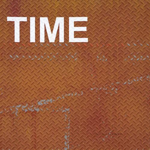 Time, Zeit, Schrift auf rostigem Riffelblech mit viel Textfreiraum Rost Blech Stahlblech Aufdruck Metall Schriftzeichen ästhetisch außergewöhnlich braun weiß