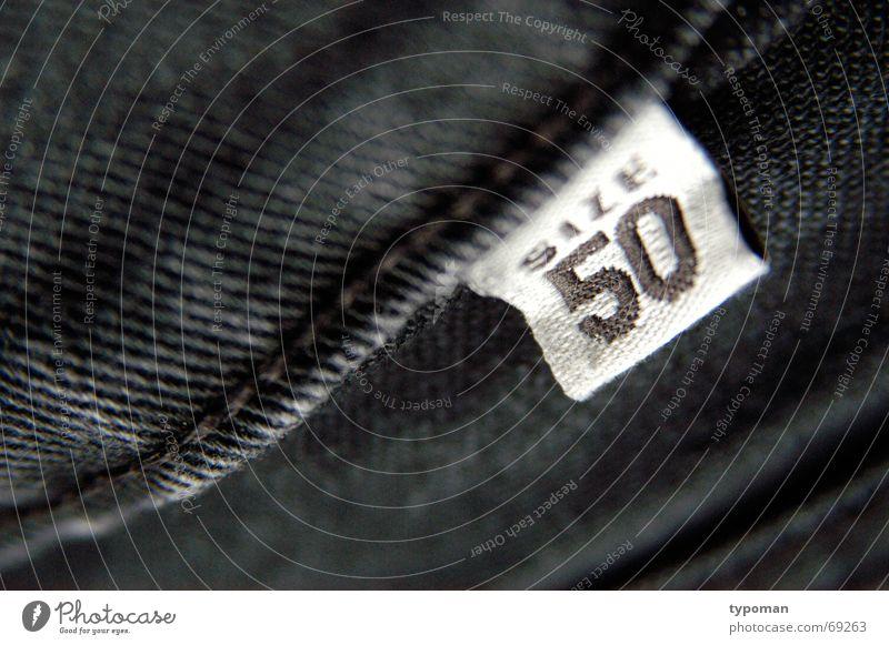 Size matters schwarz Bekleidung Jeanshose Ziffern & Zahlen Stoff Hose 50 Textilien Nähgarn Naht Größe passend Länge Ausmaß Sticken Konfektion