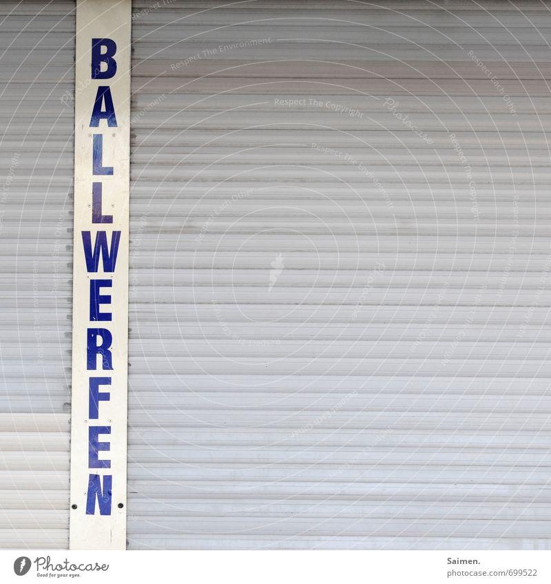 DER KLASSIKER Sport Fassade Schilder & Markierungen warten geschlossen Ball Jahrmarkt Erinnerung werfen Jalousie