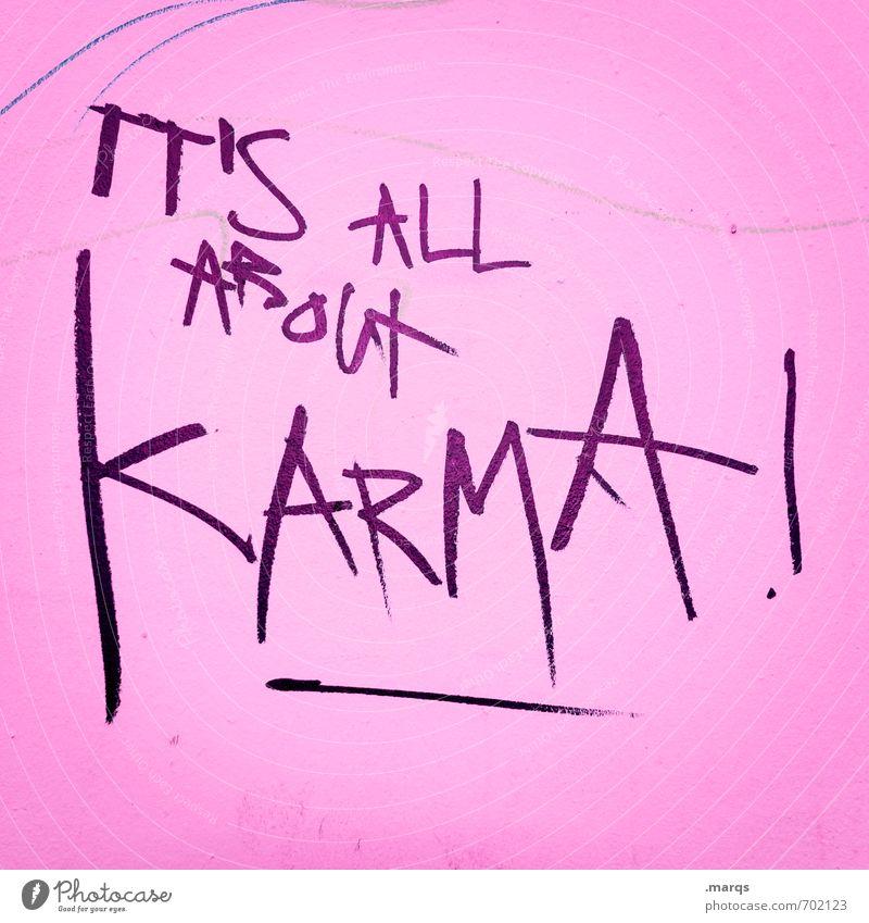 Karma Lifestyle elegant Stil Design Kultur Mauer Wand Schriftzeichen Graffiti rosa schwarz Glaube Religion & Glaube Kommunizieren Leben karma Lebenslauf