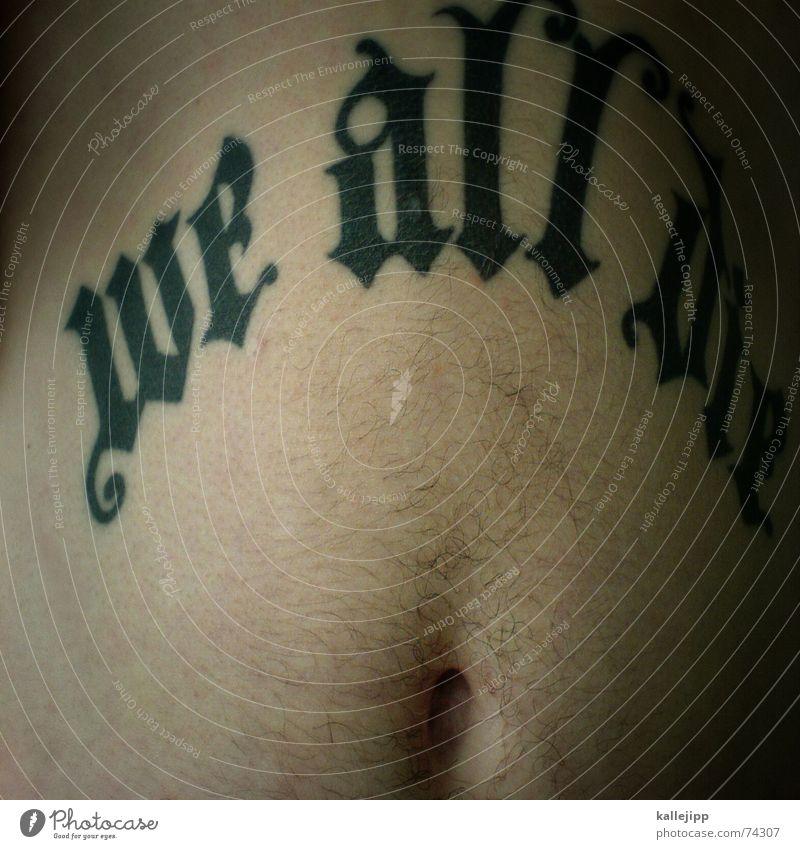 we all die Typographie Bauchnabel Bier Hooligan Englisch Sixpack maskulin Mann Kreuzberg tatoo Schriftzeichen Haare & Frisuren Haut martin Bruch Deutschland