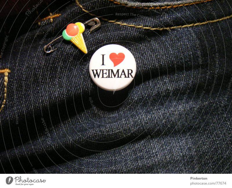 Weimar ist eine kreisfreie Stadt Liebe Herz Jeanshose Kitsch Jeansstoff Heimat Fan Accessoire Naht Krimskrams Anstecker Thüringen Eiswaffel Hosentasche