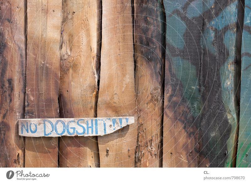 no dogshit Hund Holz Schriftzeichen Hinweisschild Warnschild Konflikt & Streit Stadt Verbote Verbotsschild Kot holzig Graffiti Holzbrett hundescheiße hundekot