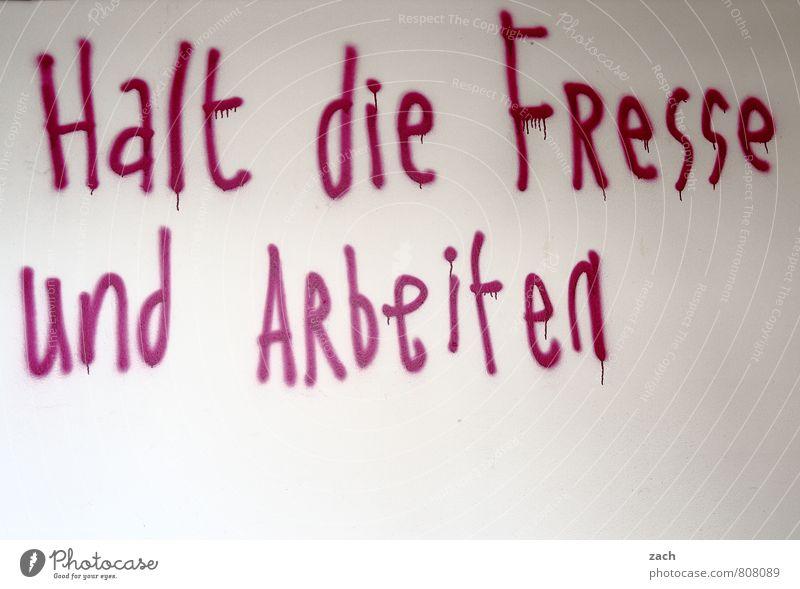 Deutschstunde weiß Graffiti Arbeit & Erwerbstätigkeit Schilder & Markierungen Schriftzeichen Hinweisschild lernen Zeichen anstrengen Arbeitsplatz Tatkraft Warnschild