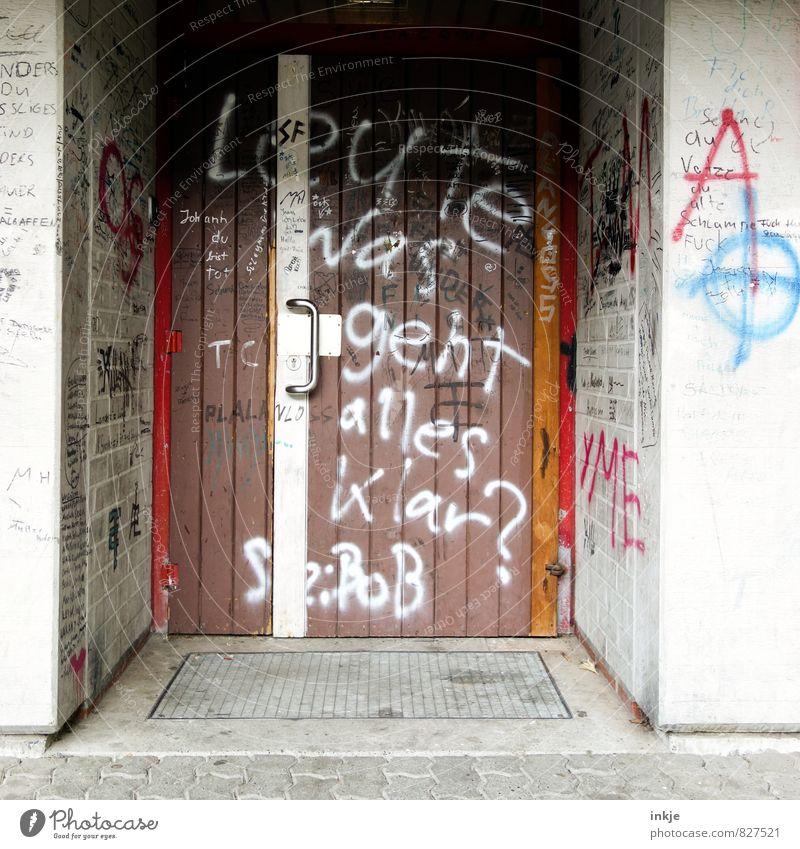 Muss ja. Lifestyle Freizeit & Hobby Graffiti Menschenleer Gebäude Mauer Wand Tür Eingangstür Sporthalle Zeichen Schriftzeichen Coolness rebellisch trist Gefühle