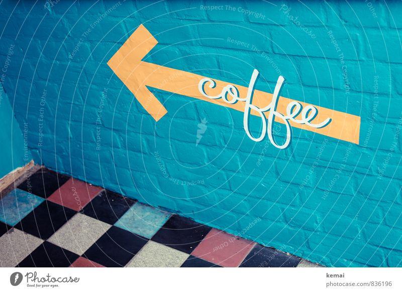 Let's have a... Ernährung Getränk Kaffee Lifestyle Stil Freizeit & Hobby Fliesen u. Kacheln kariert Zeichen Schriftzeichen Schilder & Markierungen Hinweisschild