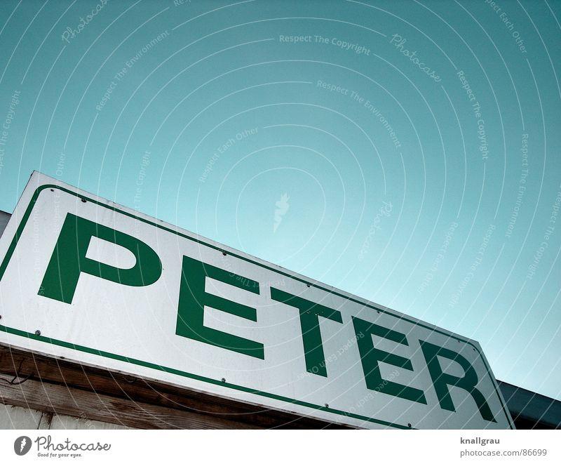 Ab hier ist Peter Himmel Mann grün Blume Haus Holz Metall Horizont Häusliches Leben Schilder & Markierungen Schriftzeichen Hinweisschild Schönes Wetter Dach