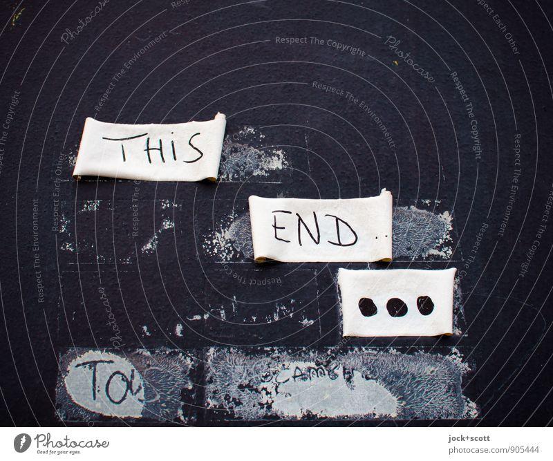 another end dunkel Zeit trist Beton Kreativität Idee Punkt Glaube Gelassenheit fest Ende Verfall Wort skurril Wiederholung Straßenkunst