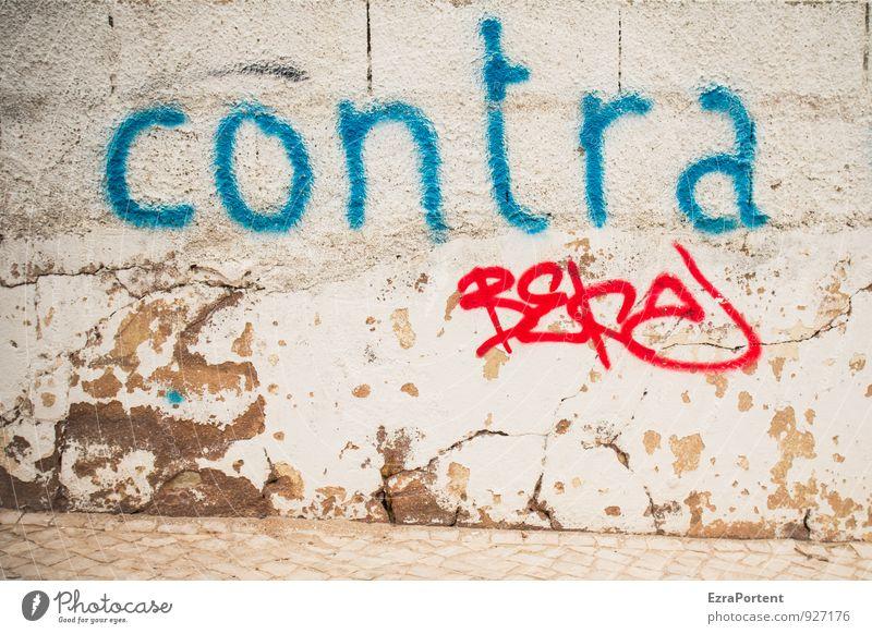 pro Kunst Kunstwerk Haus Mauer Wand Fassade Straße Wege & Pfade Zeichen Schriftzeichen Graffiti alt natürlich trashig blau grau rot Tapferkeit Mut standhaft