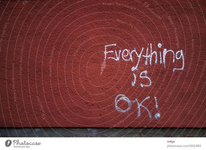 Mantra weiß rot Wand Graffiti Gefühle Mauer Fassade Lifestyle Zufriedenheit Schriftzeichen Kommunizieren Hoffnung Zeichen Frieden positiv Reichtum