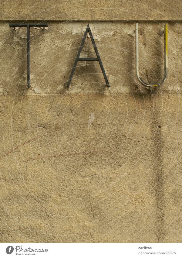 ...send Dank alt Wand Schilder & Markierungen Schriftzeichen Hinweisschild Seil Vergänglichkeit Textfreiraum Buchstaben Riss Typographie Isolierung (Material)