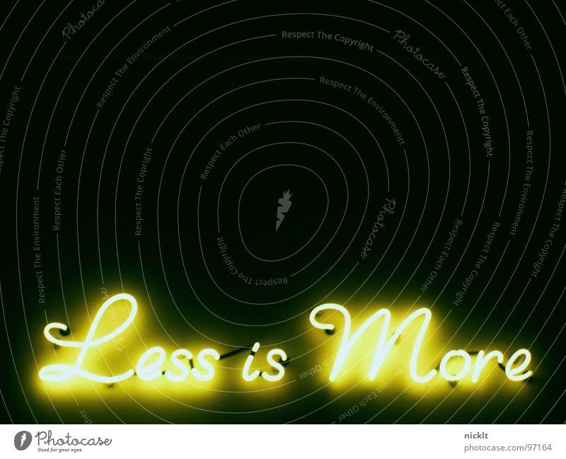 less is more Straße Beleuchtung Schilder & Markierungen Dekoration & Verzierung Werbung Medien Ladengeschäft Wien Weisheit Englisch Leuchtreklame