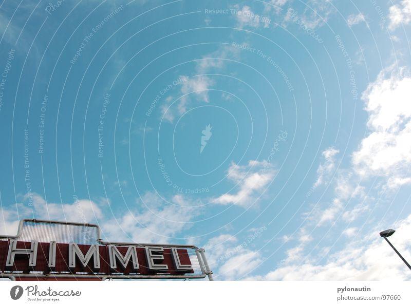 himmlisch2 Himmel weiß blau Wolken Wetter Schilder & Markierungen Buchstaben Typographie