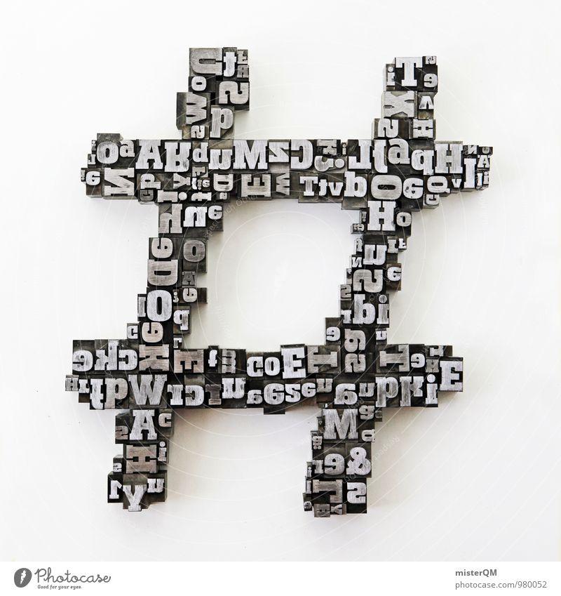 # Hashtag Lifestyle elegant Stil Design Kunst ästhetisch hashtag Symbole & Metaphern Symbolismus Typographie Schriftzeichen Schriftstück Schriftsteller