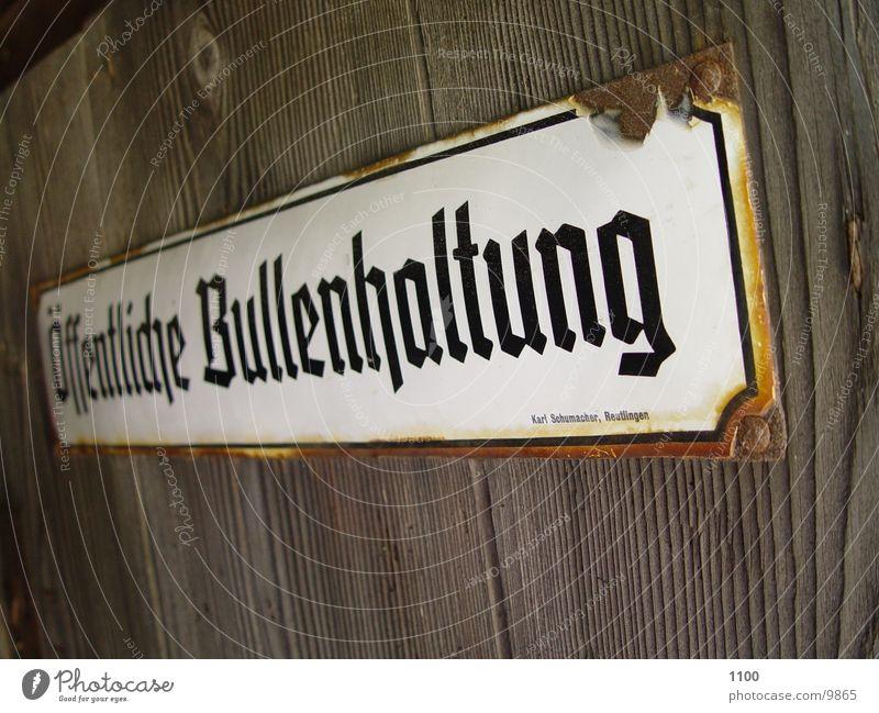 Bullenhaltung obskur Schilder & Markierungen