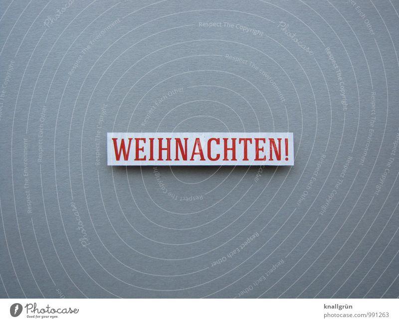 vorbei! Zeichen Schriftzeichen Schilder & Markierungen Feste & Feiern Kommunizieren eckig historisch grau rot weiß Gefühle Stimmung Fröhlichkeit Vorfreude