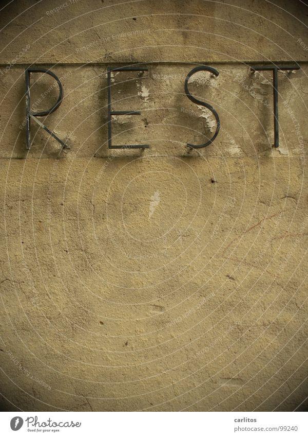 das war's Rest ruhig überschüssig Typographie Beschriftung Wand Restaurant Detailaufnahme Trauer Verzweiflung Buchstaben Schriftzeichen rest in peace R I P
