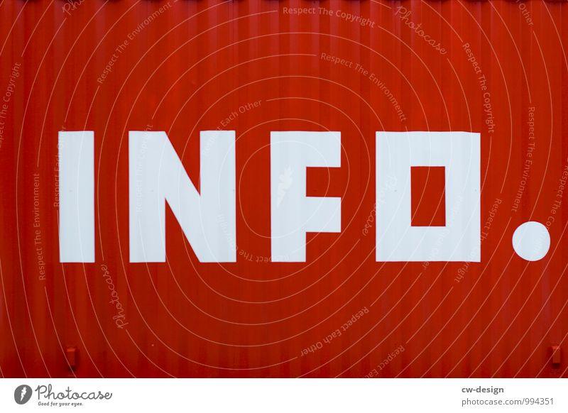 INFO. Container Metall Zeichen Schriftzeichen Schilder & Markierungen Hinweisschild Warnschild Beratung Bildung Idee kompetent Problemlösung Symmetrie Farbfoto